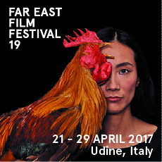 FAR EAST FILM FESTIVAL 19  21 - 29 APRIL 2017 Udine, Italy