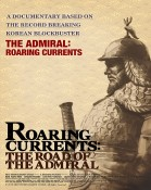 Roaring Currents: The Road of the Admiral