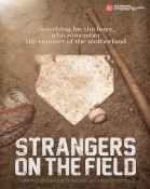 Strangers on the Field