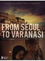 From Seoul To Varanasi