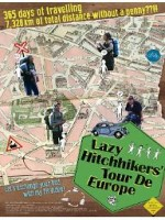 Lazy Hitchhikers' Tour De Europe