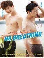 No Breathing