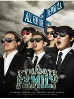 A Dynamite Family