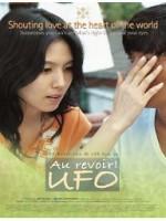 Au Revoir, UFO