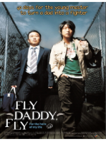 Fly. Daddy, Fly