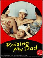 Raising My Dad