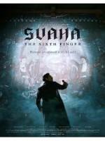 SVAHA : THE SIXTH FINGER