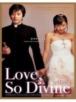 Love, So Divine