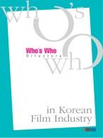 Who's Who in Korean Film Industry: Directors