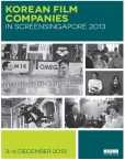 Korean Films & Companies in ScreenSingapore 2013