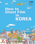How to Shoot Film in Korea at Film Bazaar 2014