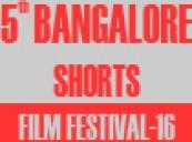 5th Bangalore Shorts Film Festival-2016