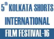Call For Entry: 5th Kolkata Shorts International Film Festival-2016