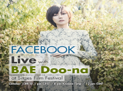 Facebook Live with BAE Doo-na at Sitges