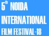 Entries Open:5th Noida International Film Festival-2018