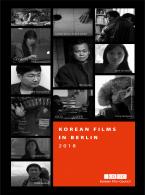 KOREAN FILMS IN BERLIN 2018