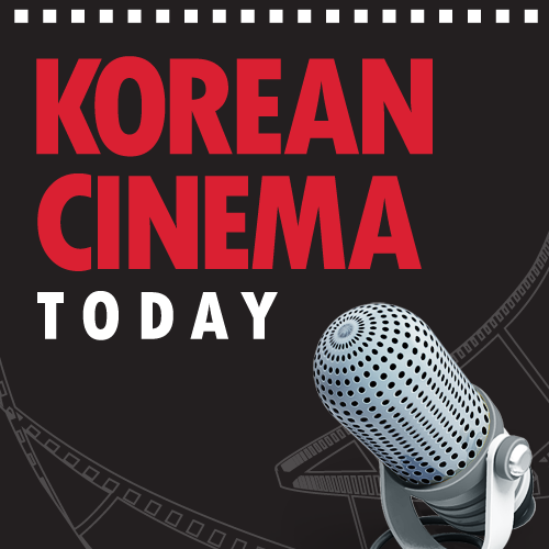 KOREA CINEMA TODAY Podcast