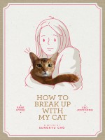 How to Break up with My Cat