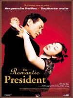 The Romantic President