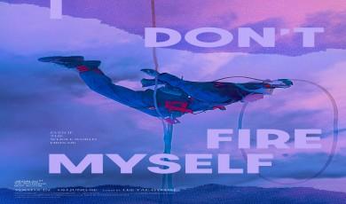 I Don't Fire Myself