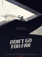 Don't Go Too Far