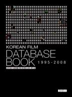 KOREAN FILM DATABASE BOOK 1995~2008