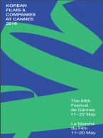 KOREAN FILMS & COMPANIES AT CANNES  2016