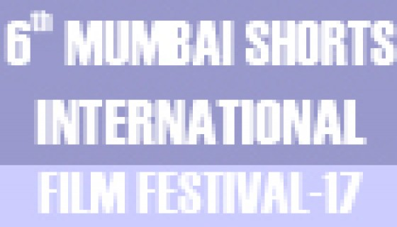 6th Mumbai Shorts International Film Festival-2017